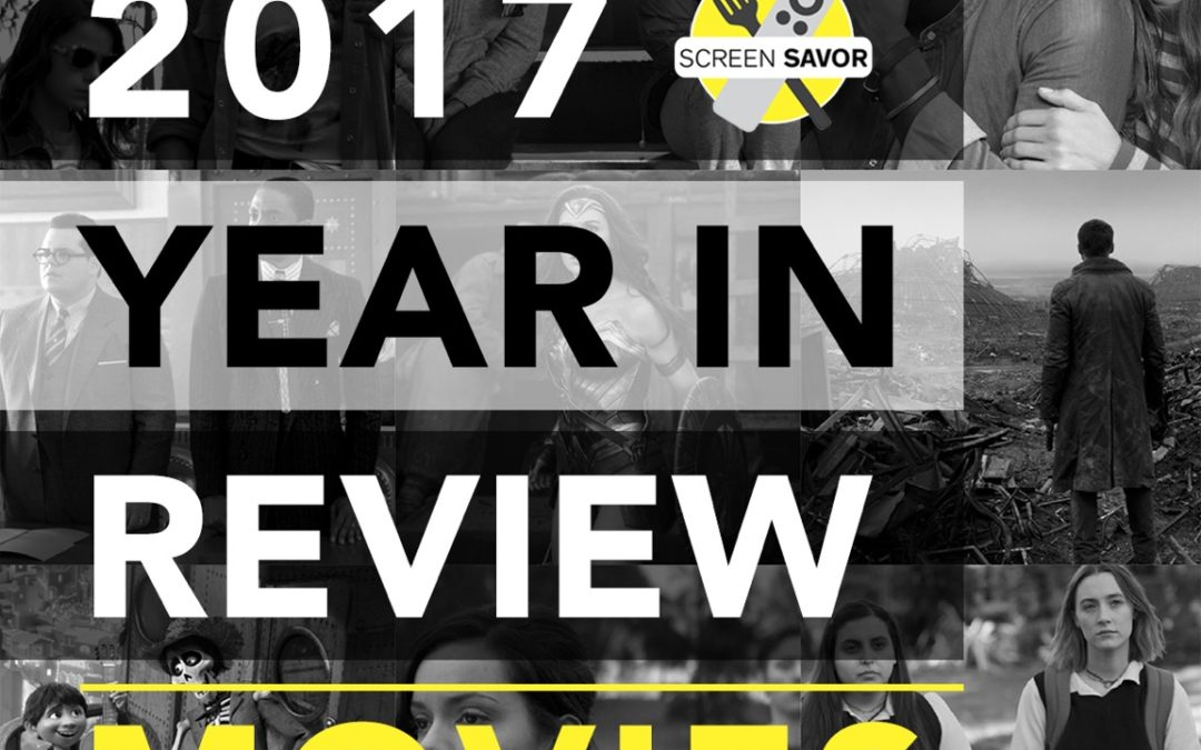Ep. 40 | 2017 Year in Review: Movies